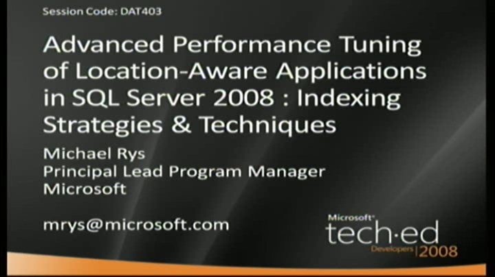 Advanced Performance Tuning of Location-Aware Applications in SQL Server 2008 : Indexing Strategies & Techniques