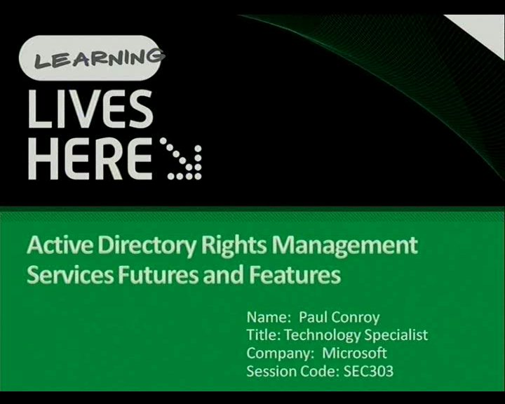 Active Directory Rights Management Services futures and features.