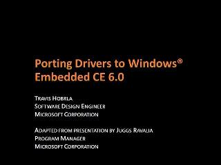 Porting Drivers to Windows CE 6.0