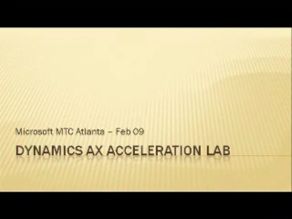 Dynamics AX Acceleration lab