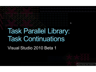 Task Parallel Library: Task Continuations