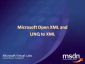 MS Virtual Labs: Microsoft Open XML and LINQ to XML