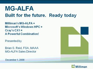HPC in Life Insurance Modeling - Leveraging Milliman's MG-ALFA on the Cray CX1
