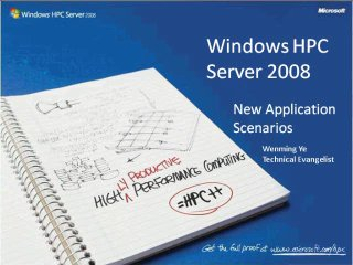 Windows HPC Server Development, the WCF Application Model