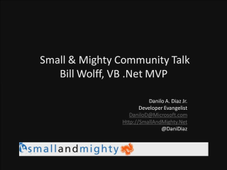 Small and Mighty - Community Talk with Bill Wolff