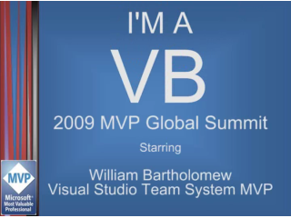 """I'm a VB"" Interview: William Bartholomew, Team System MVP"