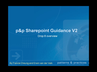 p&p SharePoint Development Guidance v2 - What's in Drop 8?