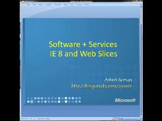 IE8 WebSlices and Software plus Services
