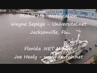 Florida DotNet Minute - Universital's Mail Notification Services