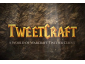 TweetCraft: Tweet From World of Warcraft