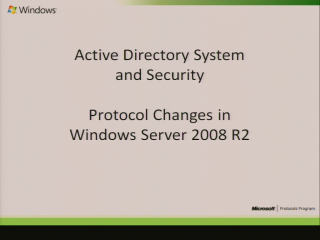 Active Directory and Security Windows 7 Protocol Document Changes