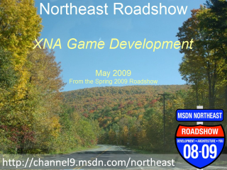 Northeast Roadshow – XNA Game Development