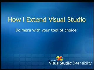 How I Extend Visual Studio