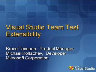 Extending Visual Studio 2008 Team Test