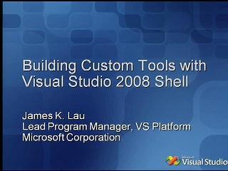 Building Custom Tools with Visual Studio 2008 Shell