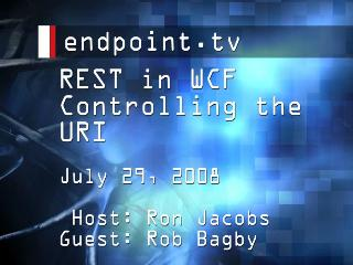 endpoint.tv - Controlling the URI in RESTful WCF with Rob Bagby