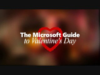 The Microsoft Guide to Valentine's Day