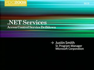 .NET Services: Access Control Service Drilldown