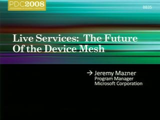 Live Services: The Future of the Device Mesh