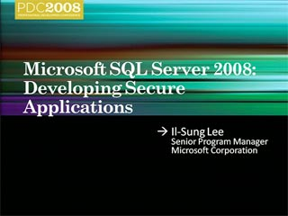SQL Server 2008: Developing Secure Applications