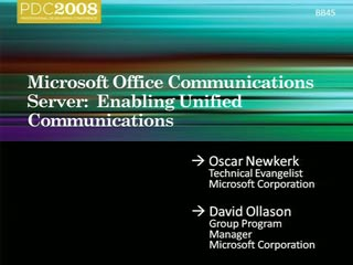 Office Communications Server 2007 R2: Enabling Unified Communications