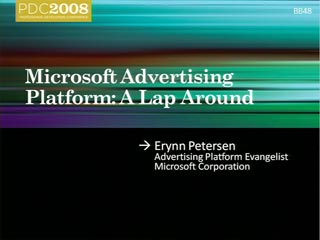 Microsoft Advertising Platform: A Lap Around