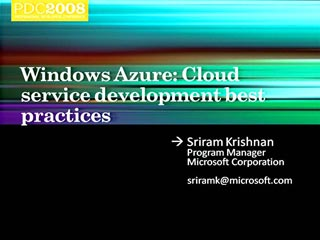 Windows Azure: Cloud Service Development Best Practices