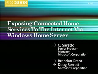 Exposing Connected Home Services to the Internet via Windows Home Server