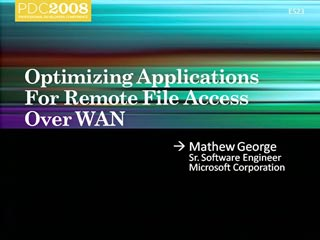 Windows 7: Optimizing Applications for Remote File Services over the WAN