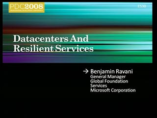 Datacenters and Resilient Services