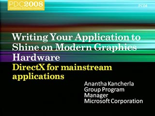 Windows 7: Writing Your Application to Shine on Modern Graphics Hardware