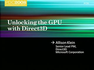 Windows 7: Unlocking the GPU with Direct3D