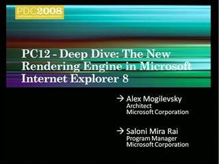 Deep Dive: The New Rendering Engine in Microsoft Internet Explorer 8