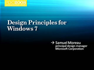 Windows 7: Design Principles for Windows 7