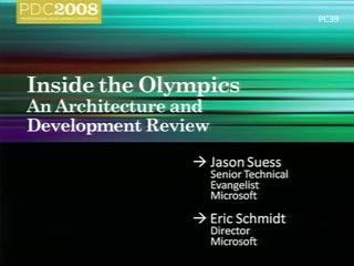 Inside the Olympics: An Architecture and Development Review