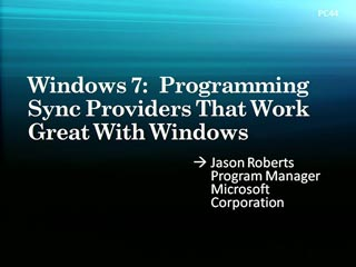 Windows 7: Programming Sync Providers That Work Great with Windows