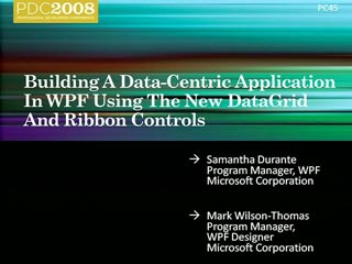 WPF: Data-centric Applications Using the DataGrid and Ribbon Controls