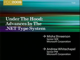 Under the Hood: Advances in the .NET Type System