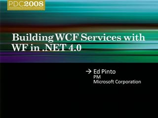 WCF 4.0: Building WCF Services with WF in Microsoft .NET 4.0