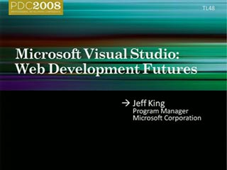 Microsoft Visual Studio: Web Development Futures