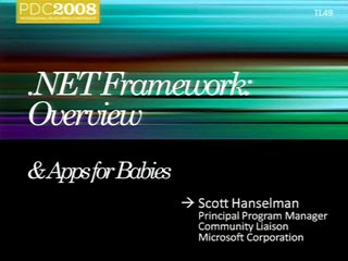 Microsoft .NET Framework: Overview and Applications for Babies