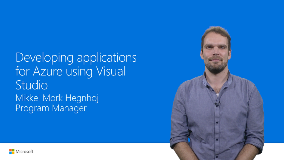 End-to-end flow of developing applications for Azure