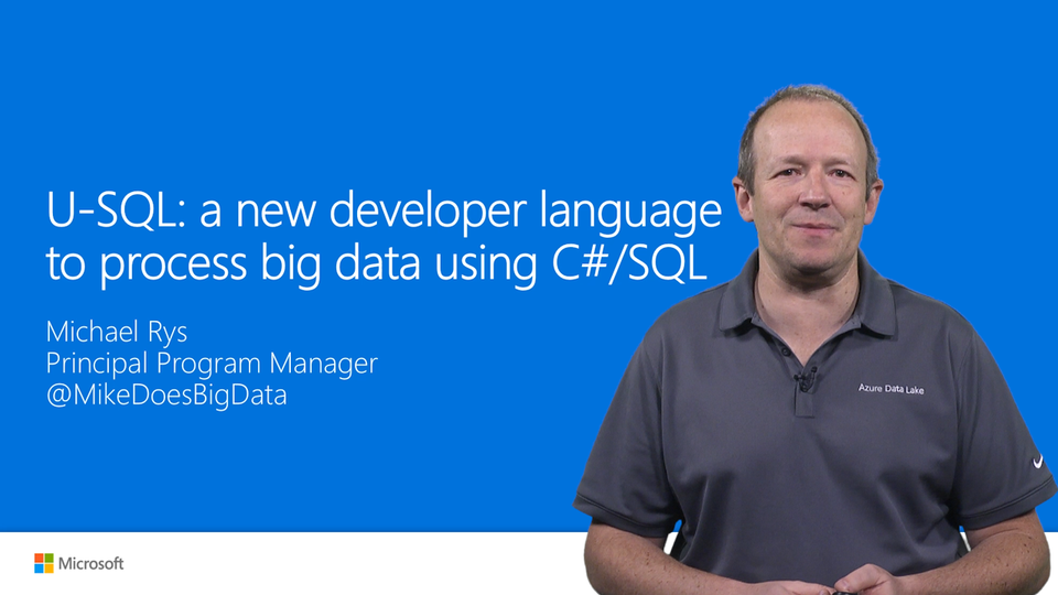 U-SQL – A new language to process big data using C#/SQL