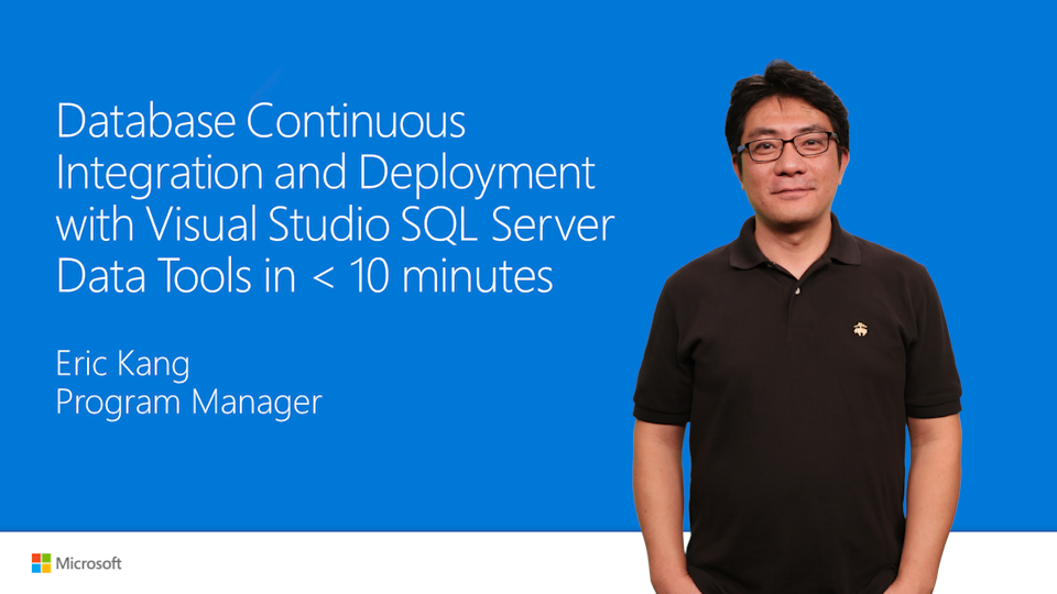 Database Continuous Integration and Deployment with Visual Studio SQL Server Data Tools in < 10 minutes