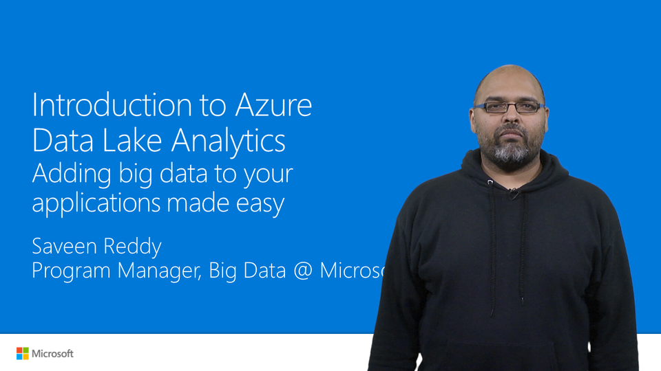 Introduction to Azure Data Lake Analytics – adding big data to your applications made easy