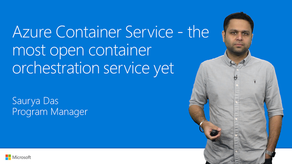 Azure Container Service, the most open container orchestration service yet