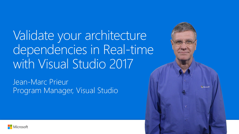 Validate architecture dependencies with Visual Studio 2017