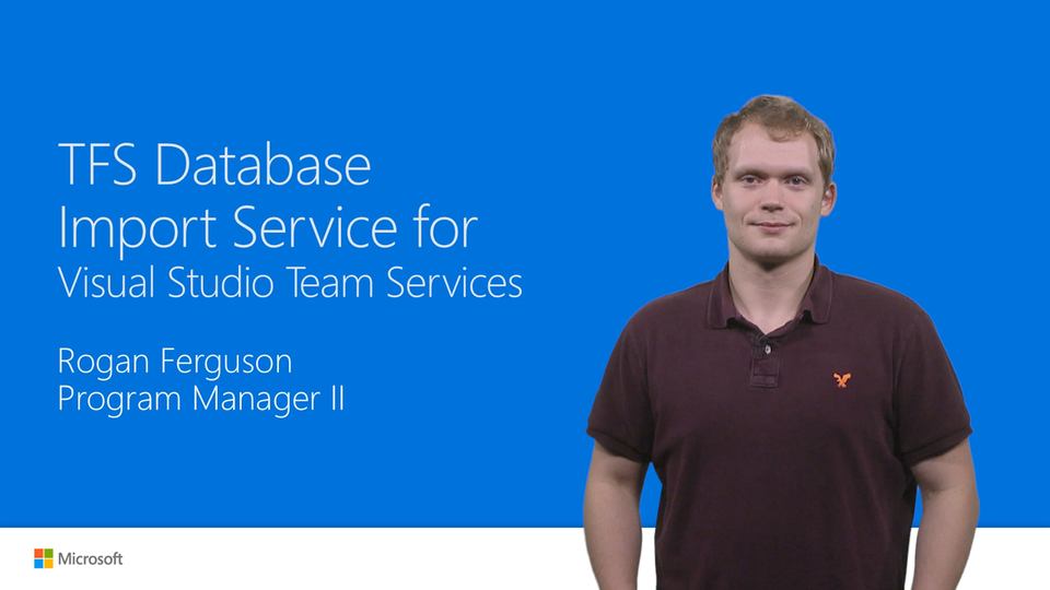 TFS Database Import Service for Visual Studio Team Services