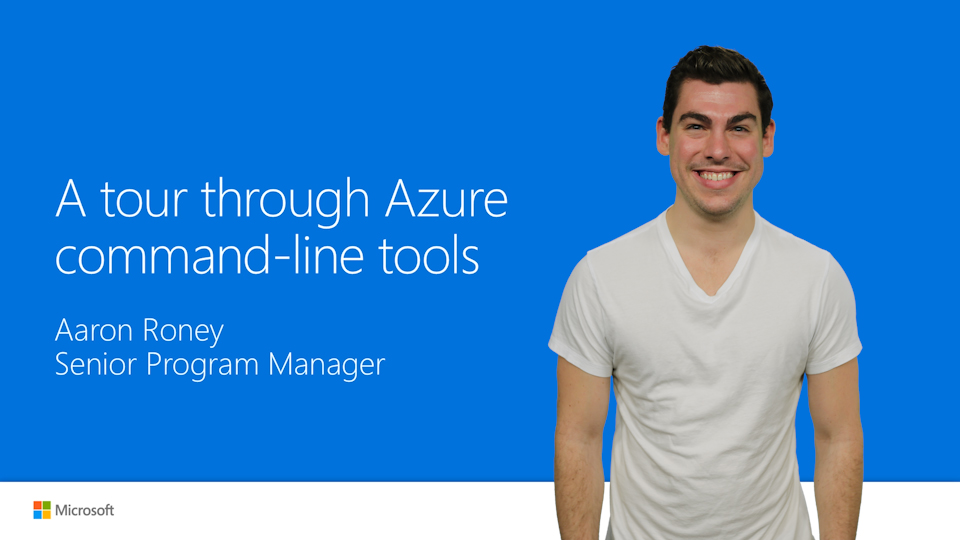 A tour through Azure command-line tools