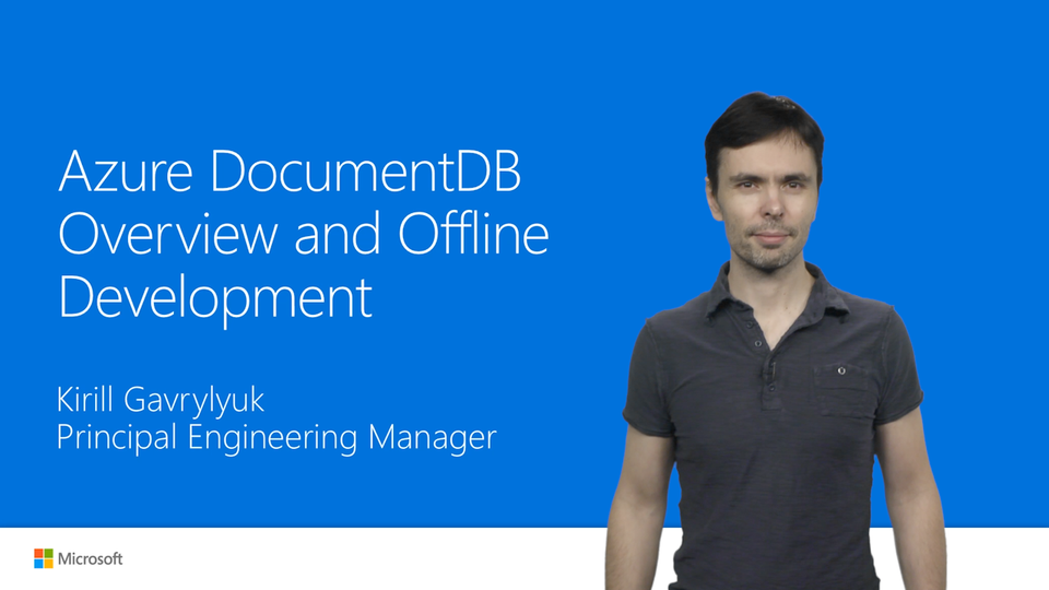 DocumentDB: overview and offline development experience